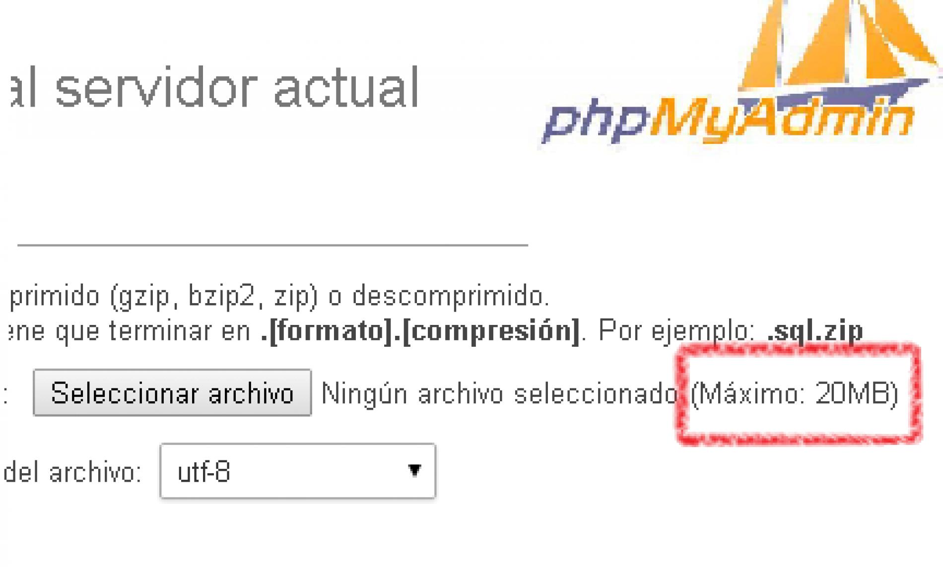 Importar en phpMyAdmin: ¿cómo incrementar el límite de fichero?